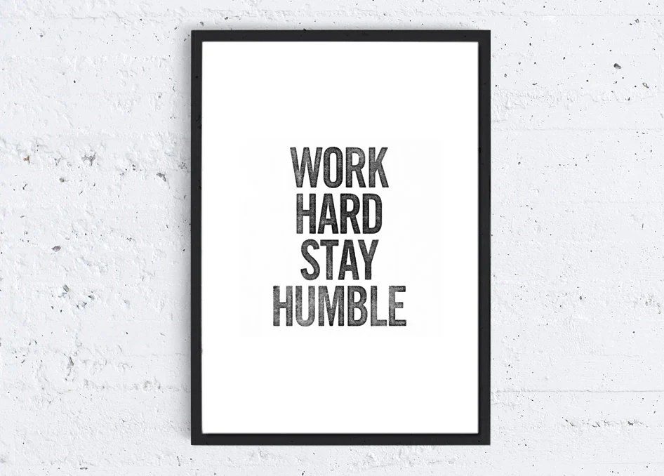 Create Your Own Quote Wallpaper Free Work Hard Stay Humble Typography Quote Art Print