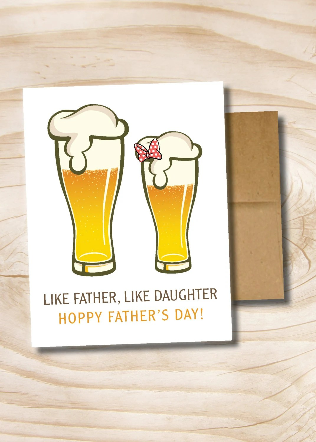 Like Father Like Daughter Father\u0027s Day craft beer printed greeting - father day cards from daughters