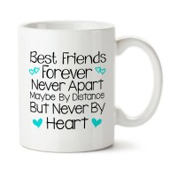 Coffee Mug Best Friends Forever Never Apart Only In Distance