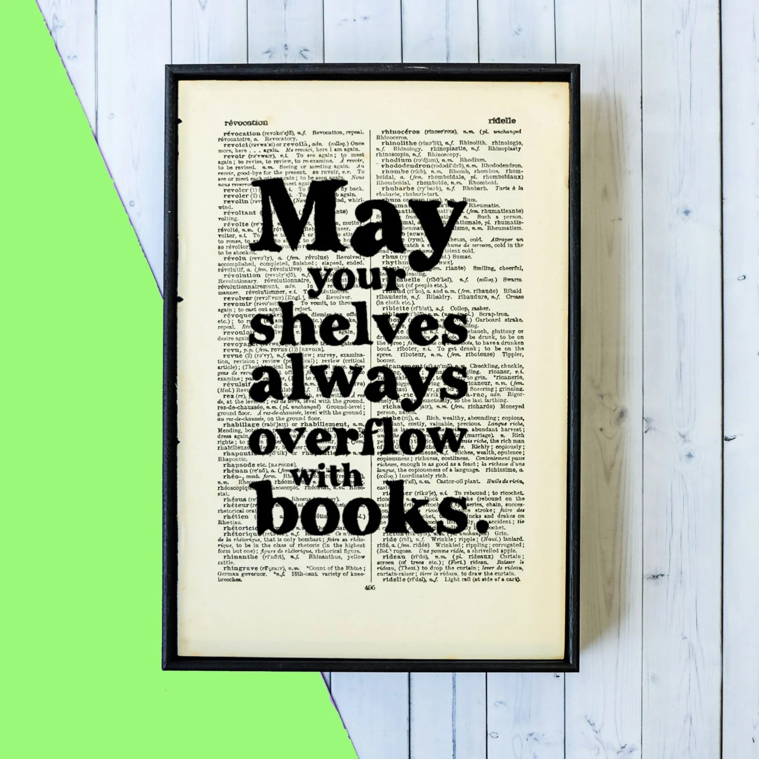 Book Lover Gift Book Lover Gift May Your Shelves Always Overflow By