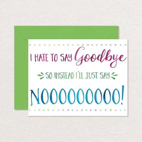Printable Goodbye Card \/ Funny Goodbye Card \/ Printable - goodbye note