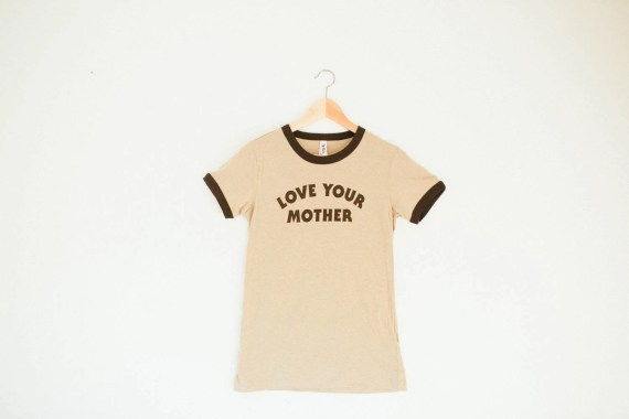 mother's day gifts, Love Your Mother Ringer Tee