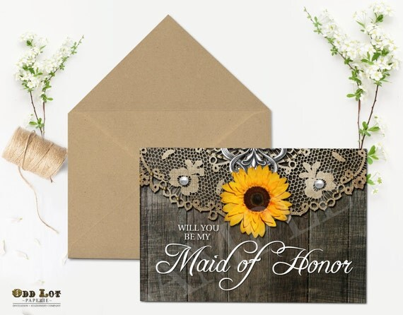 Rustic Maid of Honor Card Will you be my Maid of Honor Sunflower