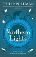 Northern Lights, first in Phillip Pulman's Dark Material Trilogy