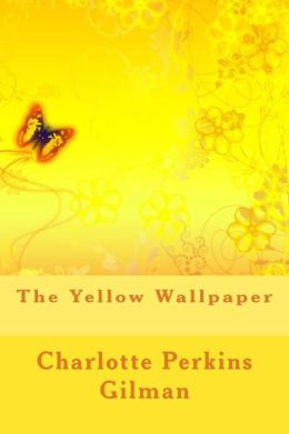 The Yellow Wallpaper by Charlotte Perkins Gilman | 9781494422134 | Paperback | Barnes & Noble