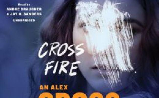 Cross Fire Alex Cross Series 17 By James Patterson