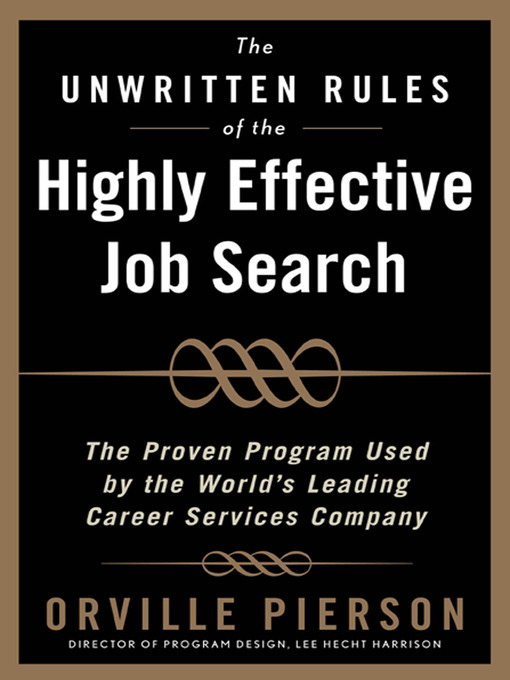 The Unwritten Rules of the Highly Effective Job Search - Roswell