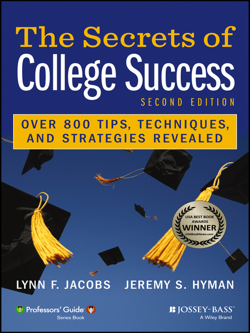 The Secrets of College Success - Hennepin County Library - OverDrive