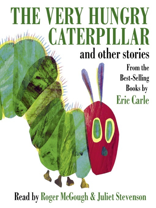 The Very Hungry Caterpillar and Other Stories - Listening Books