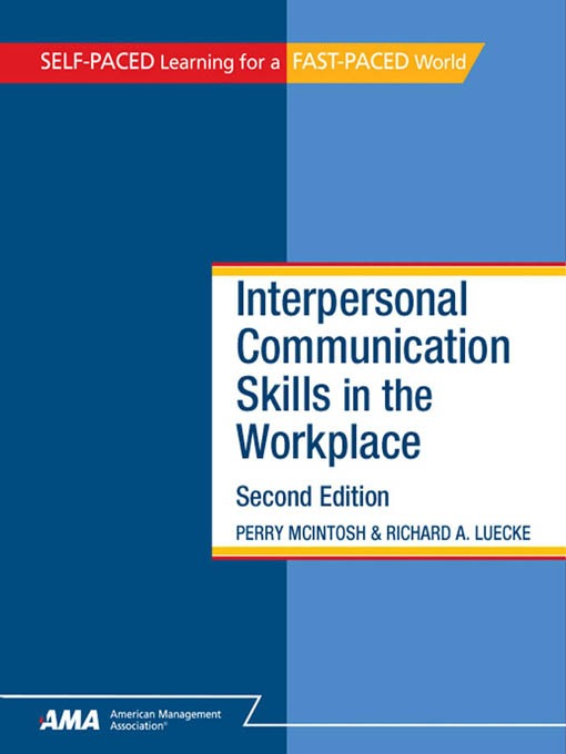 Interpersonal Communication Skills in the Workplace - National