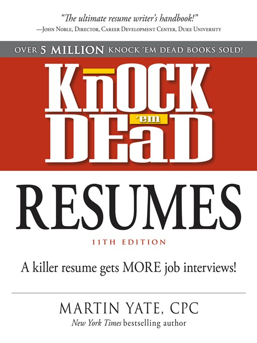Knock \u0027em Dead Resumes - National Library Board Singapore - OverDrive - Knock Em Dead Resumes