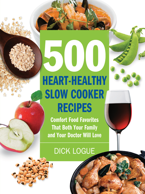 500 Heart-Healthy Slow Cooker Recipes - West Virginia Downloadable