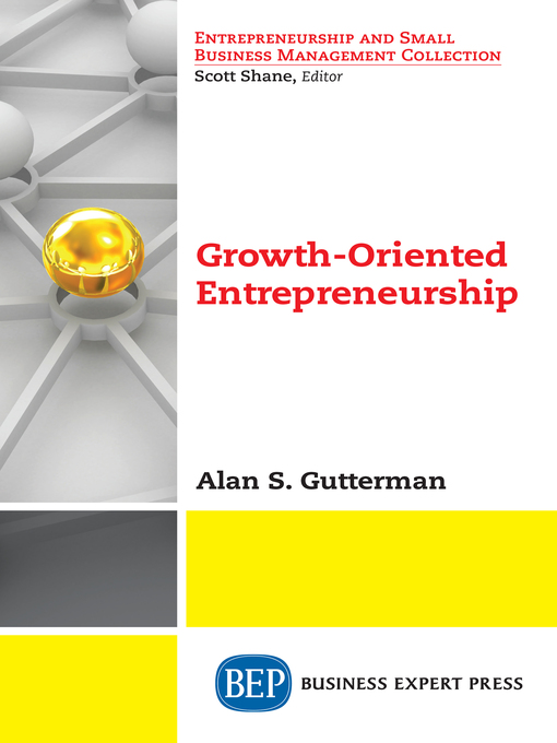 Growth-Oriented Entrepreneurship - National Library Board Singapore