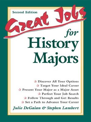 Great Jobs for History Majors by Stephen Lambert · OverDrive