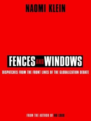 Fences and Windows by Naomi Klein · OverDrive (Rakuten OverDrive