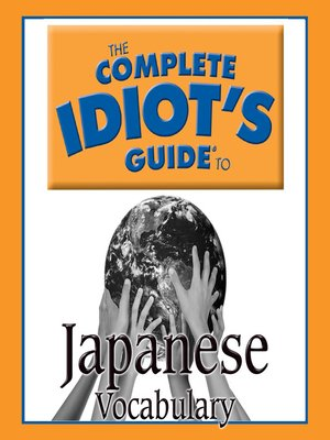 The Complete Idiot's Guide to Japanese · OverDrive (Rakuten OverDrive): eBooks, audiobooks and ...