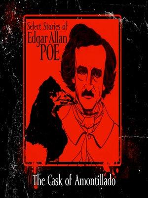 The Cask of Amontillado by Edgar Allan Poe · OverDrive (Rakuten