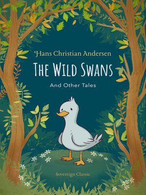 The Wild Swans and Other Tales by Hans Christian Andersen