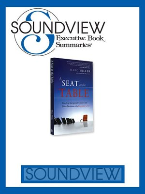 A Seat at the Table Book Summary by Soundview Executive Book - executive summaries books