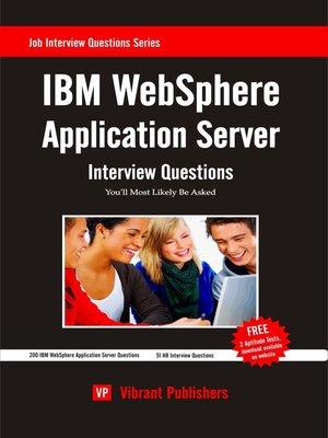IBM WebSphere Application Server Interview Questions You\u0027ll Most - server interview questions