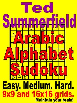 Arabic Alphabet Sudoku Puzzles by Ted Summerfield · OverDrive