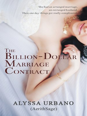 The Billion-Dollar Marriage Contract by Alyssa Urbano · OverDrive - marriage contract