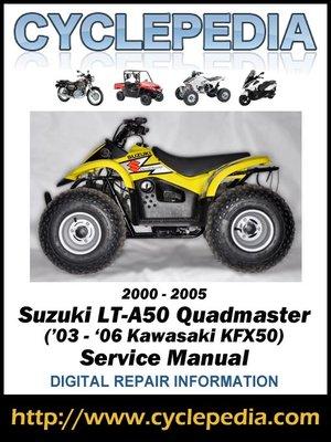 Suzuki LT-A50 Quadmaster (Kawasaki KFX50 (\u002703-\u002706) 2000-2005 Service
