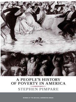 A People?s History of Poverty in America by Stephen Pimpare - history of poverty