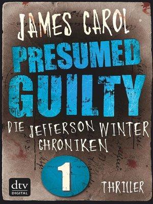 Jefferson Winter(Series) · OverDrive (Rakuten OverDrive) eBooks - presumed guilty book
