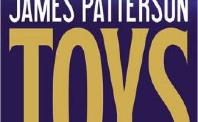 Toys By James Patterson 9780316097369 Hardcover