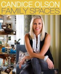 Candice Olson Family Spaces by Candice Olson ...