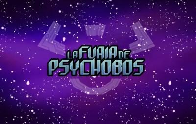 la furia de psychobos tipo acción aventura episodio de inspiración ...