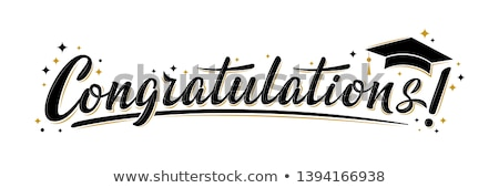 congratulation for graduation stock photo © Rossella Apostoli - congratulation graduation