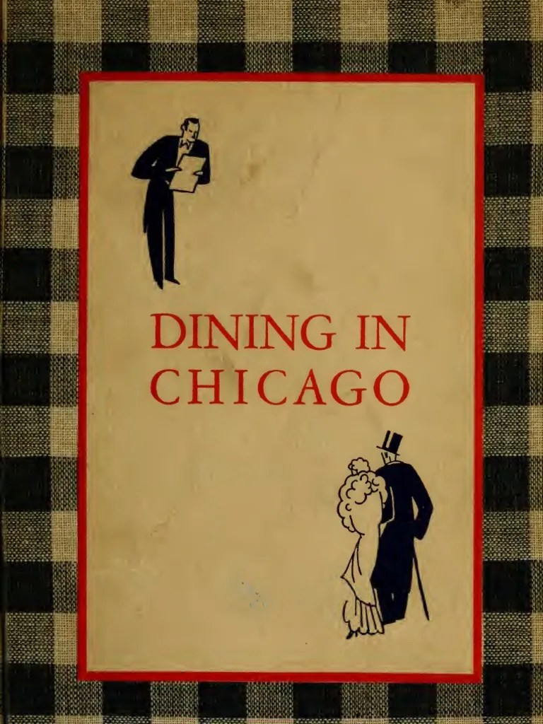 Arts Et Rangements Christine Roy 1931 Dining In Chicago By John Drury By The John Day Company