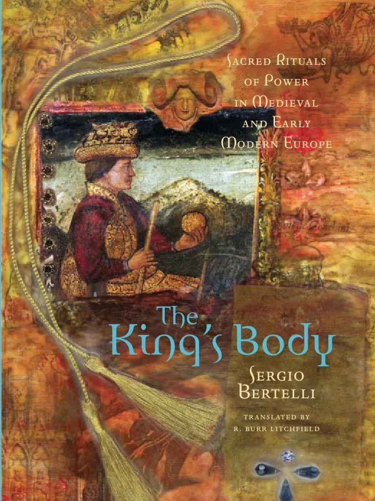Guardaroba Perfetto Libro Pdf Bertelli S 2001 The King S Body Sacred Rituals Of Power In