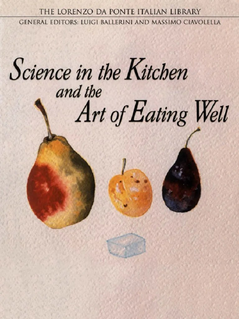 Cucina Arte Bern Science In The Kitchen And The Art Of Eating Wellscience In The
