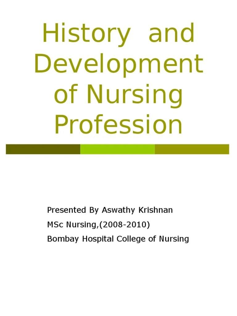 Development History History Of Development Of Nursing Profession In India Florence