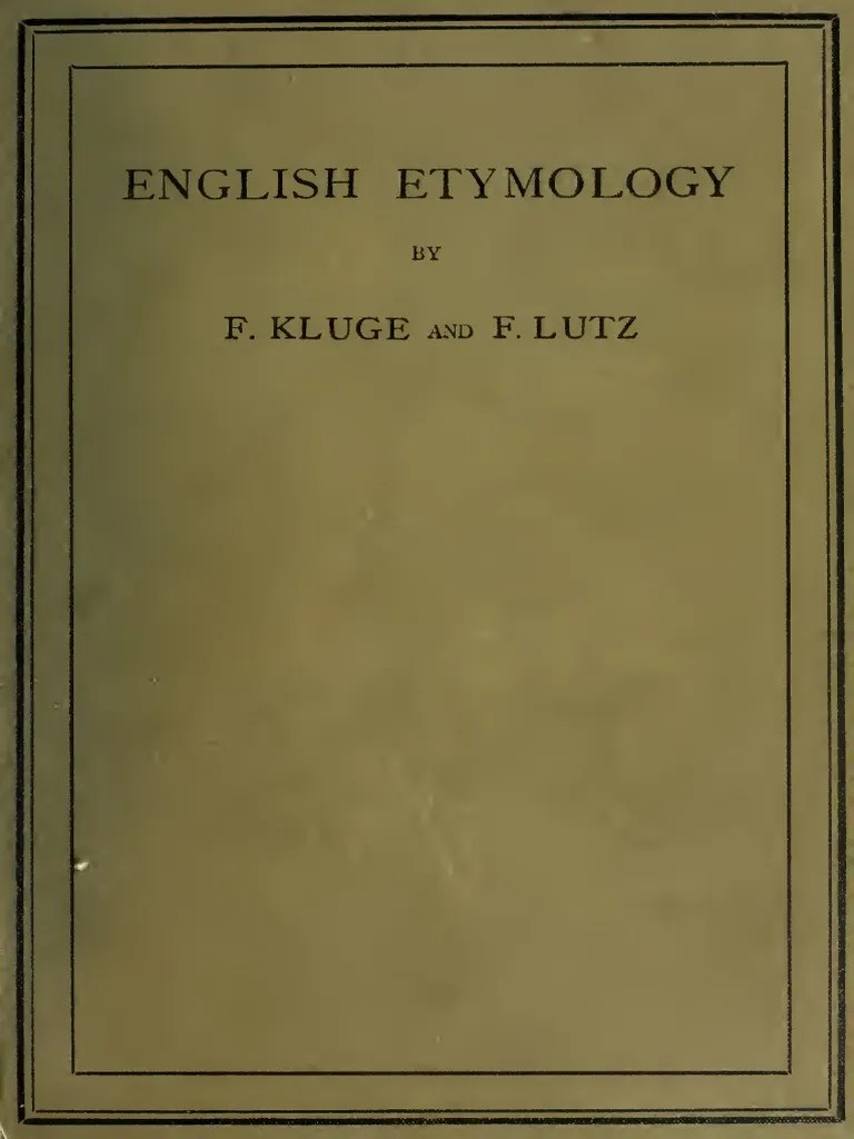 Xxx Lutz Leibnitz English Etymology 1898 English Language Linguistics