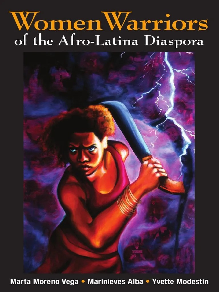 Camino Fuego Y Libertad Wikipedia Women Warriors Of The Afro Latino Diaspora Edited By Marta Moreno