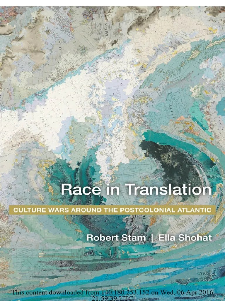 Casto Toulon Shohat Stam Race In Translation Age Of Enlightenment
