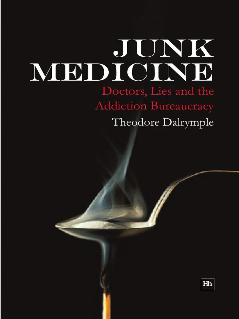 Ma Reduc Cuisine Addict Dalrymple Theodore Junk Medicine Doctors Lies And The