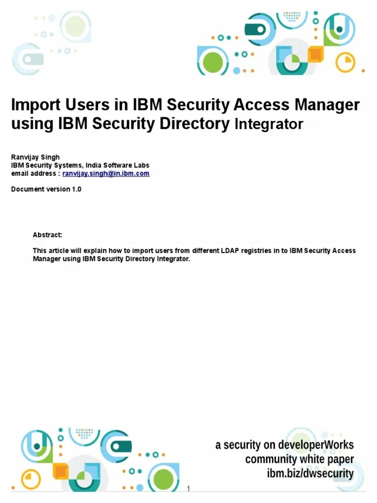 Tivoli Directory Integrator Properties File Import Users In Ibm Security Access Manager Using Ibm Security