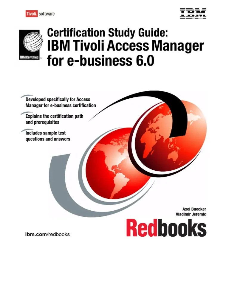 Tivoli Access Manager Download Certification Study Guide Ibm Tivoli Access Manager For E Business