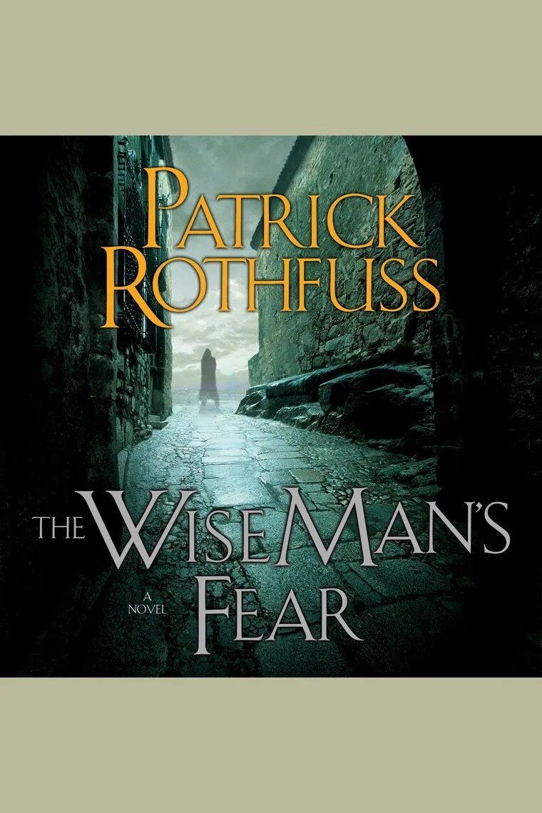 Nuevo Libro De Patrick Rothfuss The Wise Man S Fear By Patrick Rothfuss Y Nick Podehl