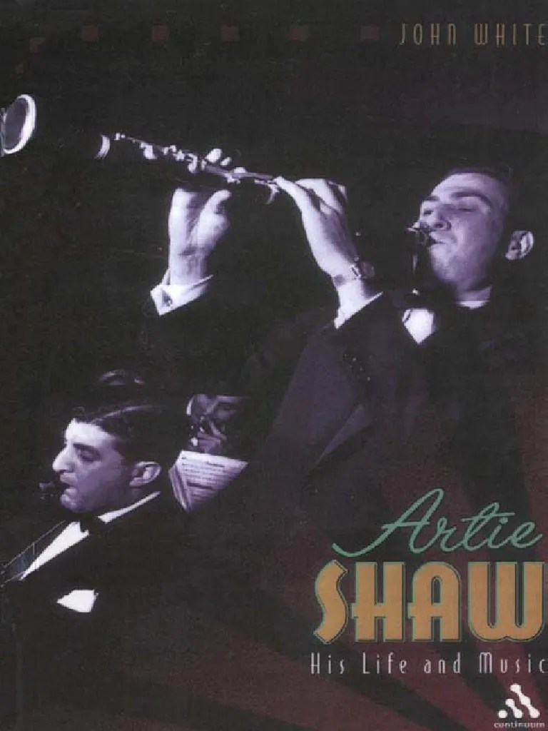 Artie Shaw Genre Artie Shaw His Life And Music Jazz American Styles Of Music
