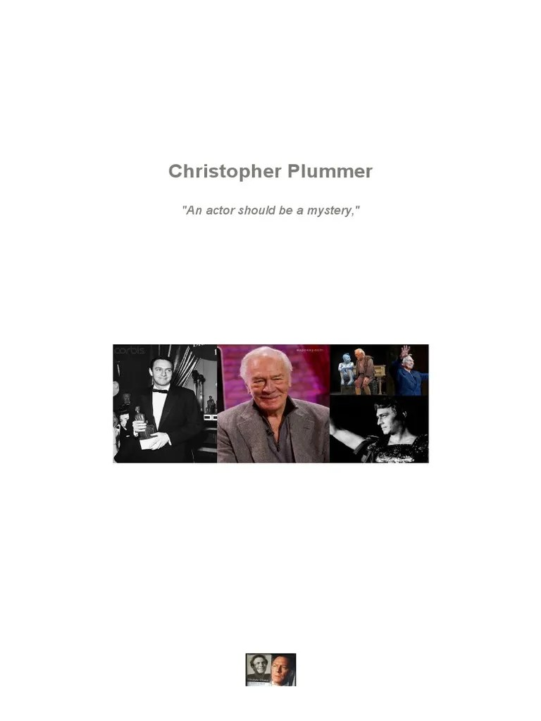 Christopher Plummer An Actor Should Be A Mystery Entertainment General Theatre