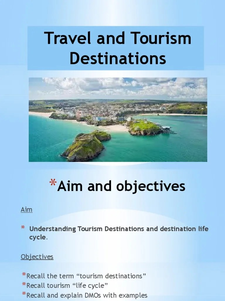 Tourism Destinations Travel And Tourism Destinations Lifecycle
