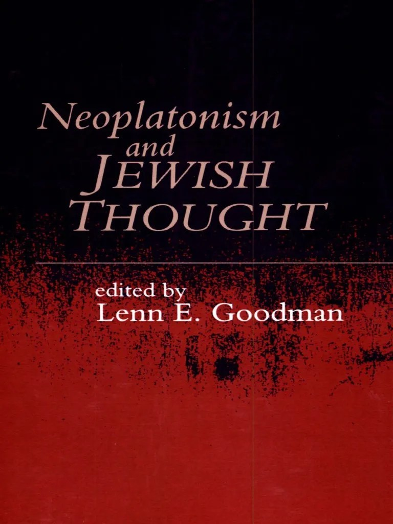 256115890 Goodman Neoplatonism And Jewish Thought