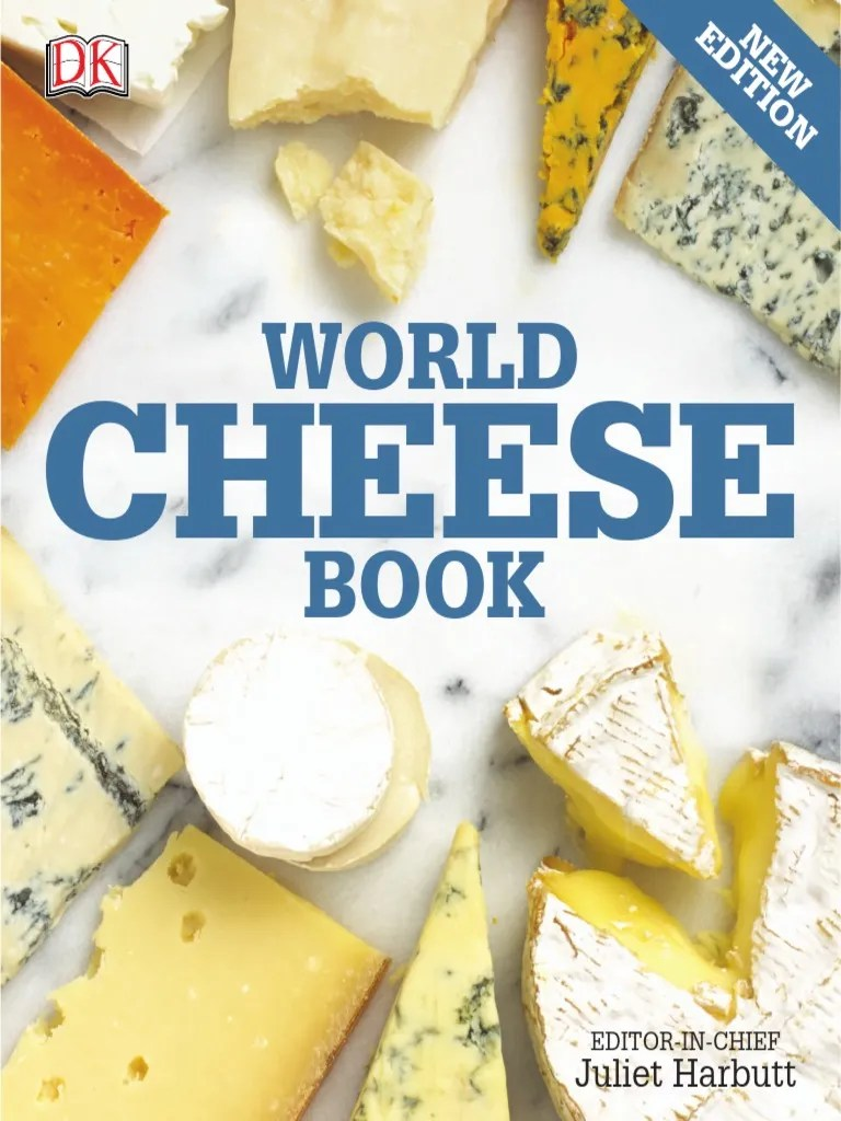 World Cheese Book Cheesemaking Cheese