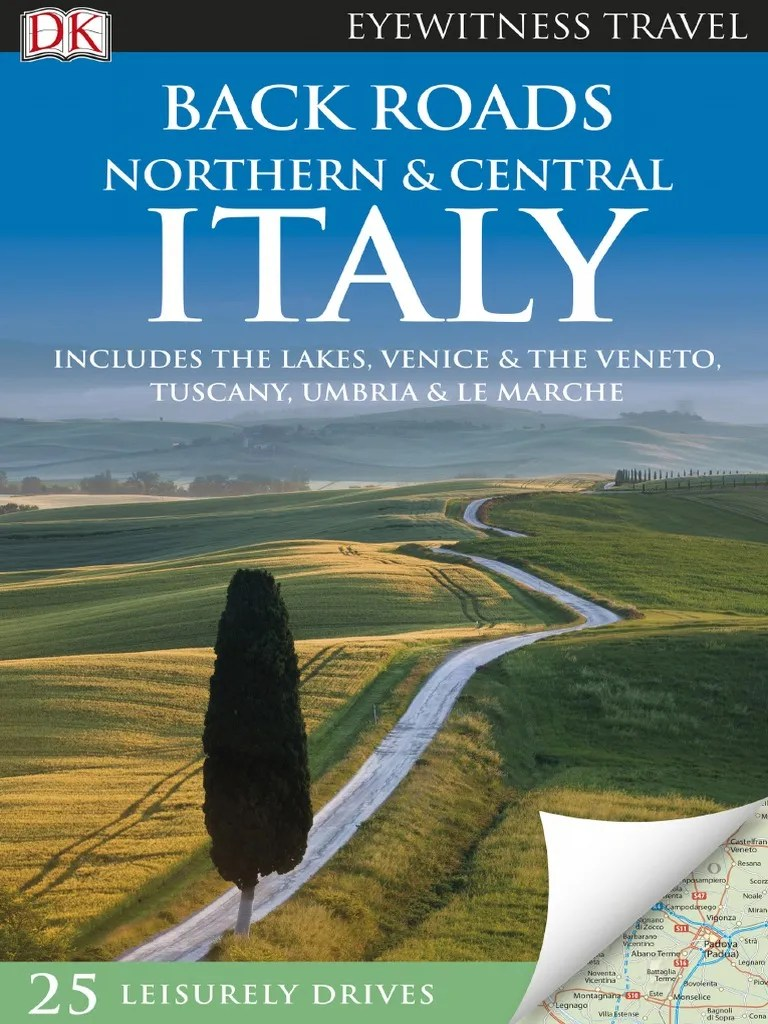 Back Roads Northern Central Italy Airlines Travel Visa